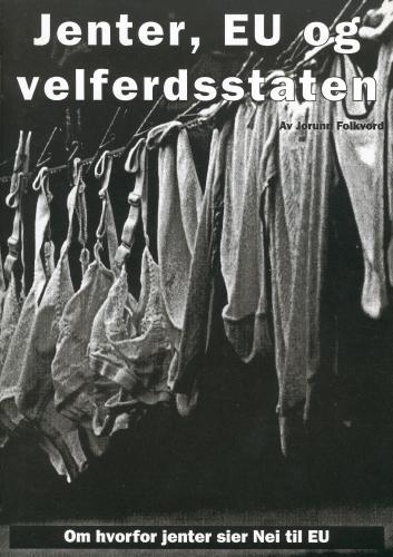 2ed1a74c Jenter, EU og velferdsstaten | Rød Ungdoms nettbutikk