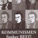 Kommunismen funker best