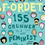 F-ordet, 155 grunner til å være feminist